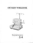 Kenmore Serger Model 385.1564180 Owner's Workbook Manual